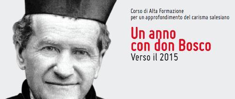Un Anno con Don Bosco - Verso il 2015